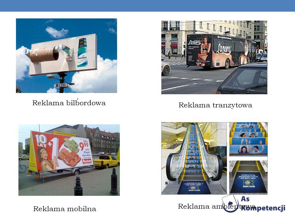 . Reklama bilbordowa Reklama tranzytowa Reklama mobilna Reklama ambientowa