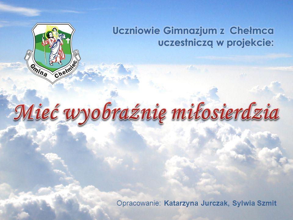 Opracowanie: Katarzyna Jurczak, Sylwia Szmit