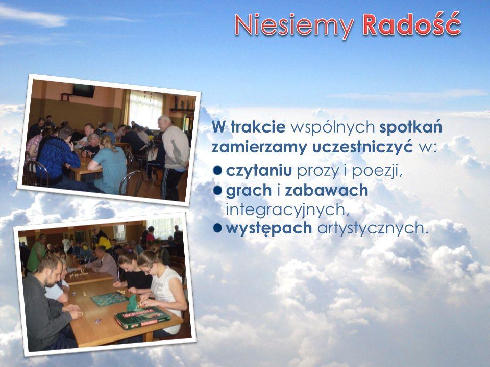 W trakcie wspólnych spotkań zamierzamy uczestniczyć w: czytaniu prozy i poezji, grach i zabawach integracyjnych, występach artystycznych.