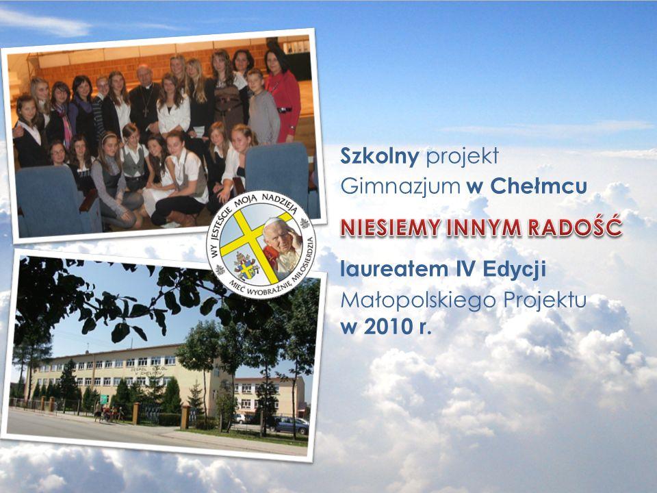 Szkolny projekt Gimnazjum w Chełmcu laureatem IV Edycji Małopolskiego Projektu w 2010 r.