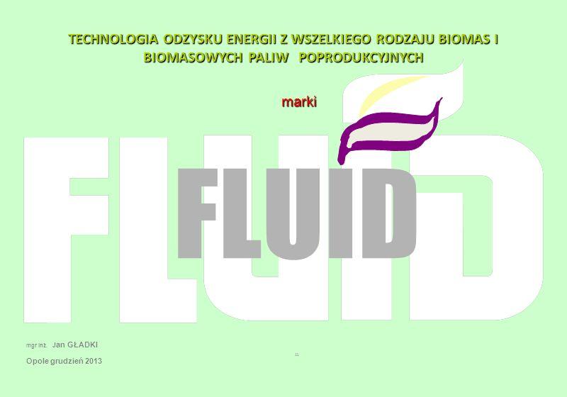 Zakład O dzysku E nergii biowęgiel marki FLUID Zakład Odzysku Energii zużywa w roku około 250.000 m 3 biomasy oddaje w postaci biowęgla około 75.000 m 3,która będzie przewieziona do elektrowni w 850 samochodach; (na dobę 2,5 samochodu) daje około 35.000 MWh zielonej energii elektrycznej netto ; biomasa nie uszlachetniona w ilości 250.000 m 3,która będzie przewieziona w 2.940 samochodach ; (na dobę 12 samochodów) daje około 37.000 MWh zielonej energii elektrycznej netto, 6 Zakładów Odzysku Energii skupionych wokół Elektrowni w promieniu do 50 km pozwoli wyprodukować w skali roku około 200.000 MWh zielonej energii elektrycznej, czyli średnia moc godzinowa ponad 30 MW elekt do elektrowni wjedzie z biowęglem na dobę 12 samochodów ( nie 60 z biomasą)