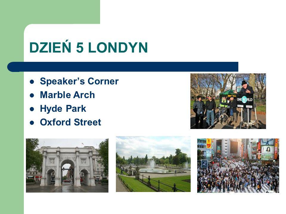 DZIEŃ 5 LONDYN Speakers Corner Marble Arch Hyde Park Oxford Street