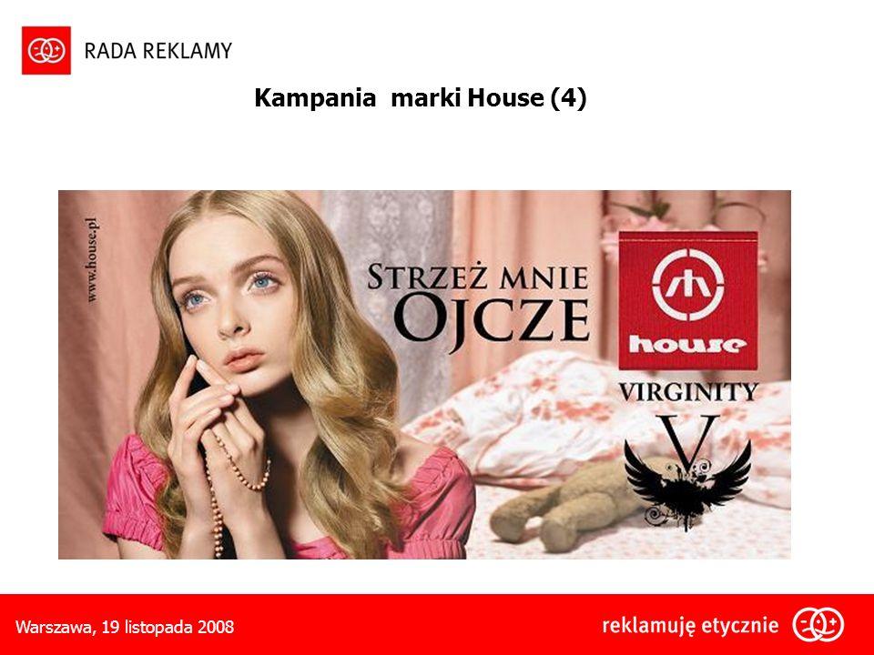 Warszawa, 19 listopada 2008 Kampania marki House (4)