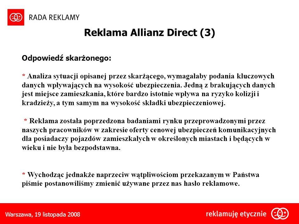 Warszawa, 19 listopada 2008 Odpowiedź skarżonego: * Analiza sytuacji opisanej przez skarżącego, wymagałaby podania kluczowych danych wpływających na wysokość ubezpieczenia.
