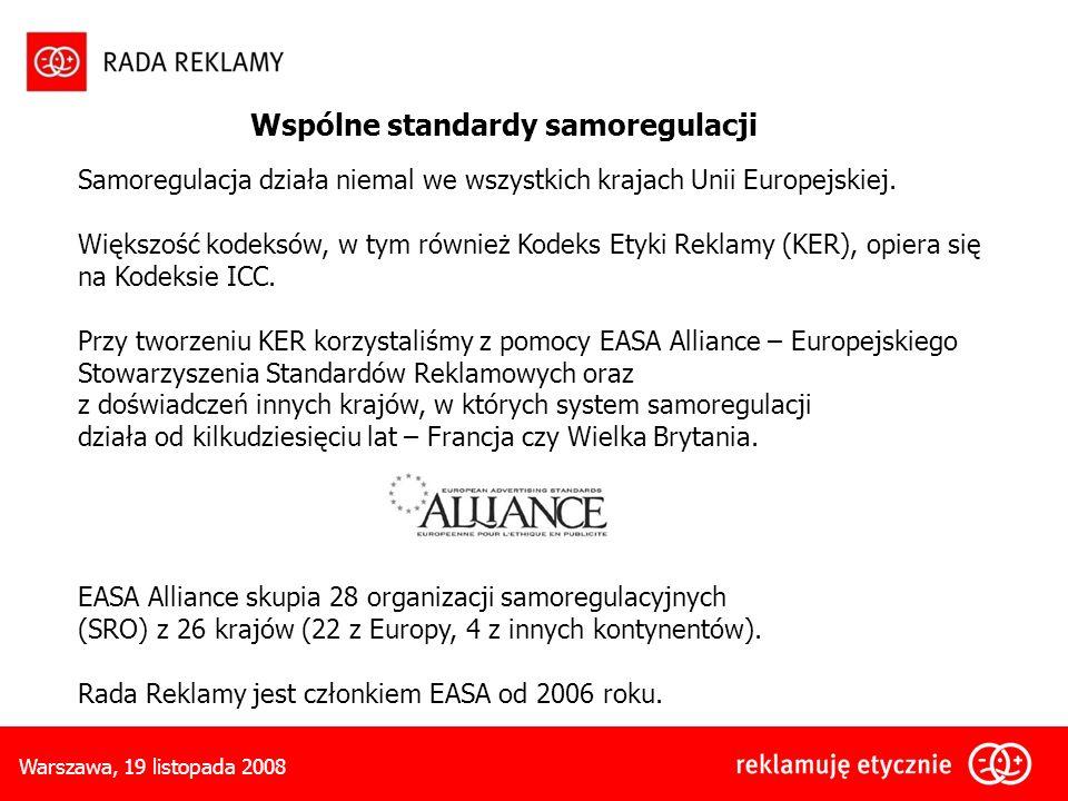 Warszawa, 19 listopada 2008 Samoregulacja działa niemal we wszystkich krajach Unii Europejskiej.