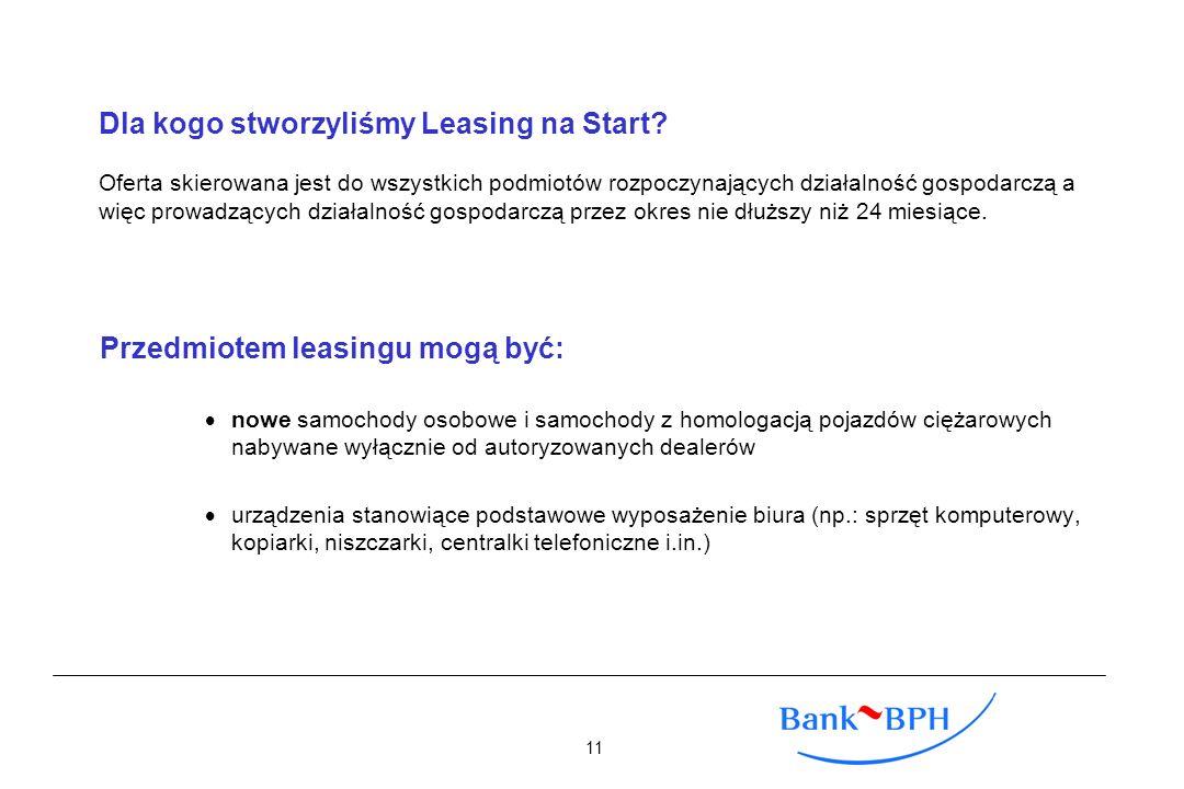 Dla kogo stworzyliśmy Leasing na Start? Oferta skierowana jest do wszystkich podmiotów rozpoczynających działalność gospodarczą a więc prowadzących dz