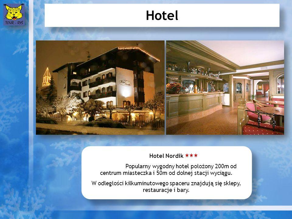 Hotel Hotel Nordik Popularny wygodny hotel położony 200m od centrum miasteczka i 50m od dolnej stacji wyciągu. W odległości kilkuminutowego spaceru zn