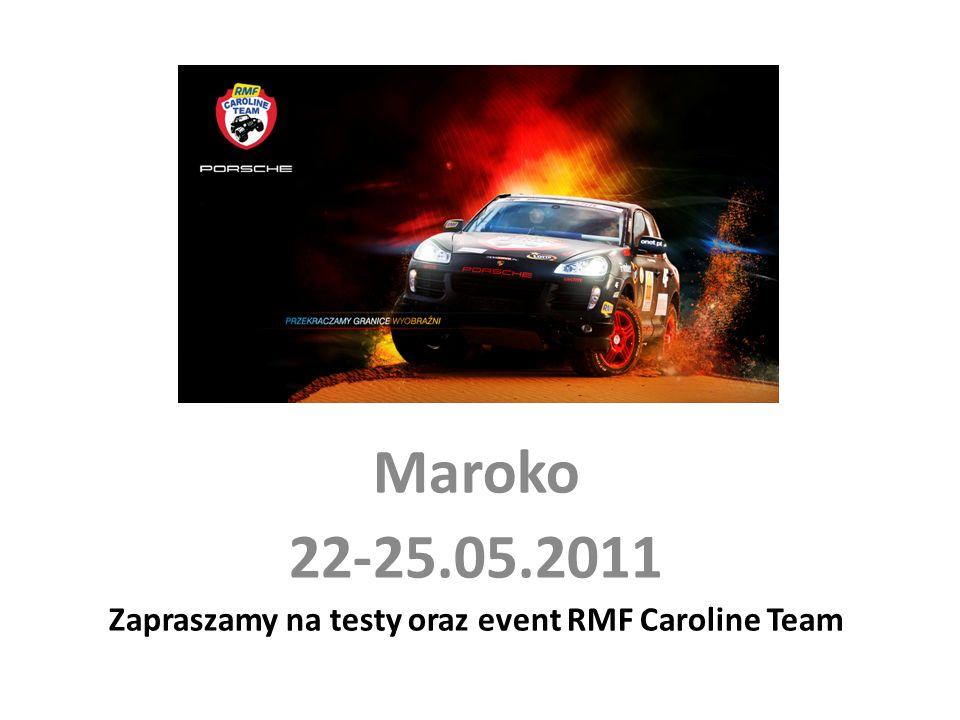 Maroko 22-25.05.2011 Zapraszamy na testy oraz event RMF Caroline Team
