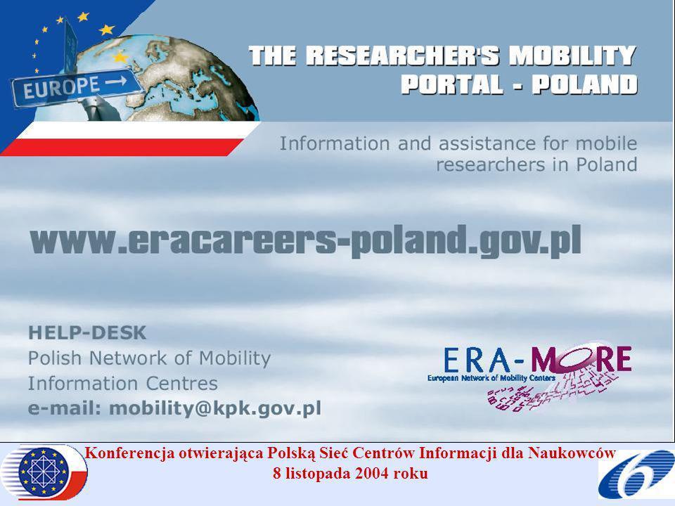 Konferencja otwierająca Polską Sieć Centrów Informacji dla Naukowców 8 listopada 2004 roku Polski Portal dla Naukowców