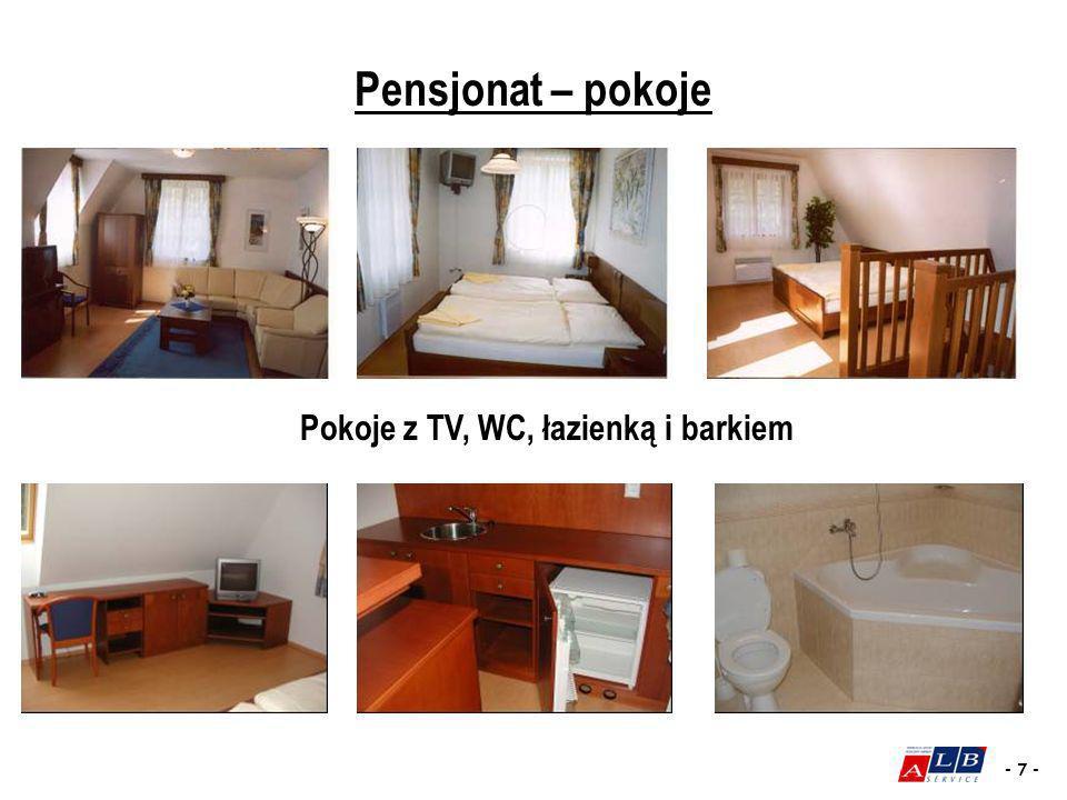 - 7 - Pokoje z TV, WC, łazienką i barkiem Pensjonat – pokoje