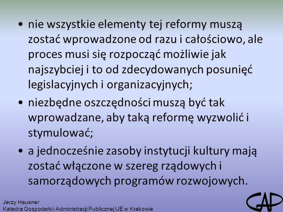 nie wszystkie elementy tej reformy muszą zostać wprowadzone od razu i całościowo, ale proces musi się rozpocząć możliwie jak najszybciej i to od zdecy