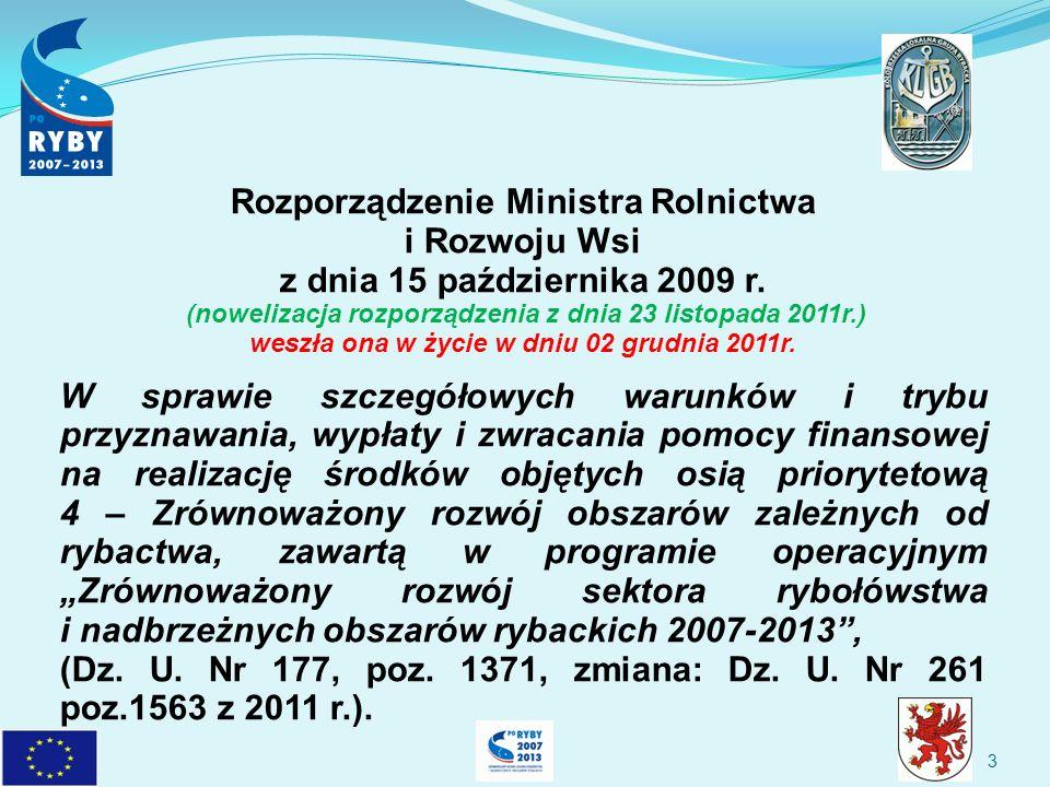 24 Pomoc na realizację operacji w ramach IV-go obszaru wsparcia obejmuje: 1.