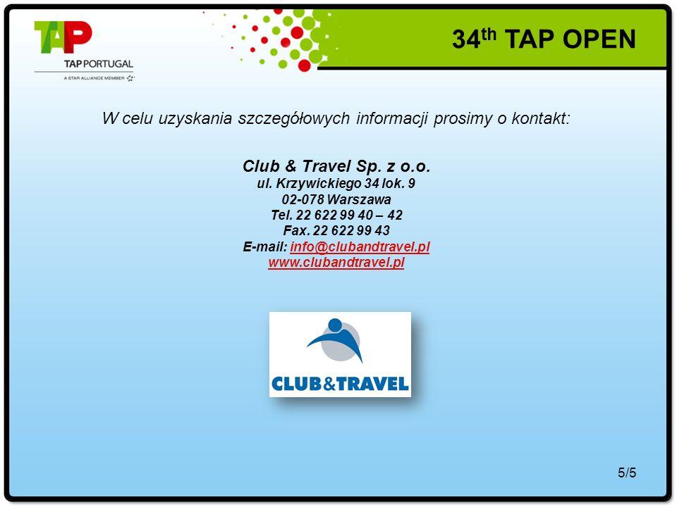 5/5 W celu uzyskania szczegółowych informacji prosimy o kontakt: Club & Travel Sp.