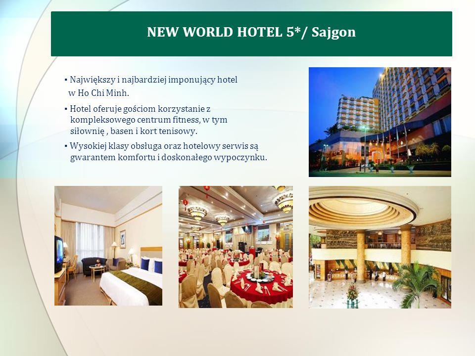 Największy i najbardziej imponujący hotel w Ho Chi Minh.