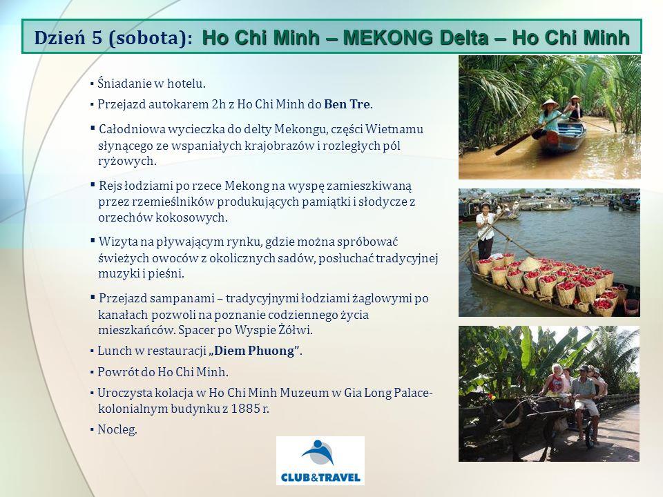 Śniadanie w hotelu.Przejazd autokarem 2h z Ho Chi Minh do Ben Tre.