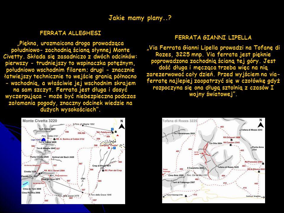 FERRATA GIUSEPPE OLIVIERI Najwyższa z Tofan, Tofana di Mezzo (3244) wysyła na południe potężną, najeżoną wieloma turniami grań.