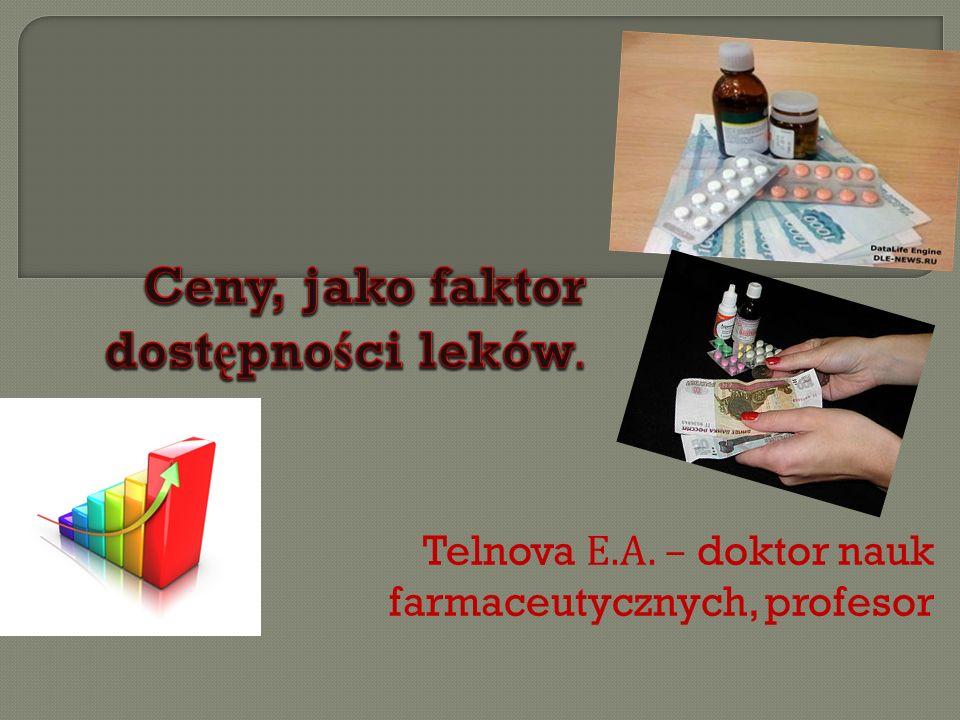 Telnova Е. А. – doktor nauk farmaceutycznych, profesor
