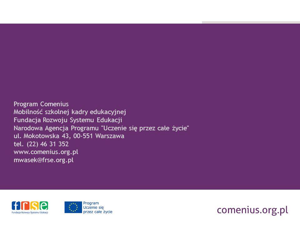 Program Comenius Mobilność szkolnej kadry edukacyjnej Fundacja Rozwoju Systemu Edukacji Narodowa Agencja Programu