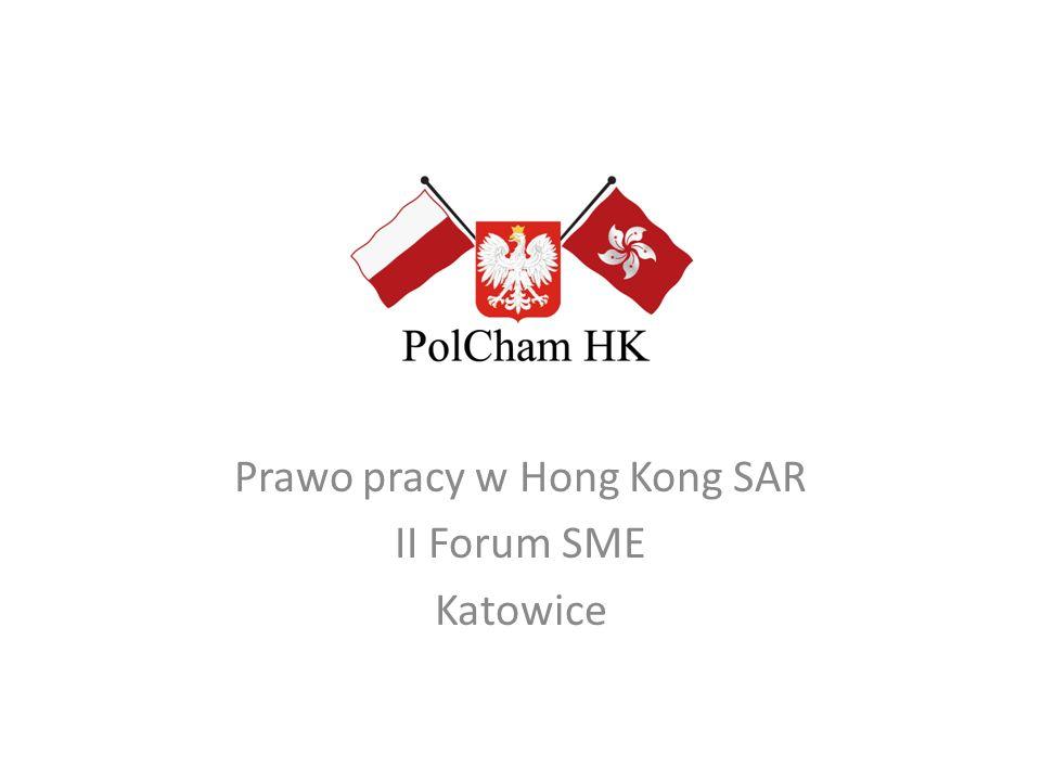 Prawo pracy w Hong Kong SAR II Forum SME Katowice