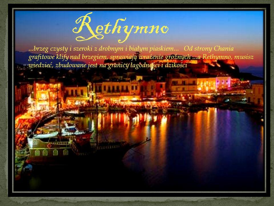 Rethymno...brzeg czysty i szeroki z drobnym i białym piaskiem... Od strony Chania grafitowe klify nad brzegiem, sprawiają wrażenie groźnych...a Rethym