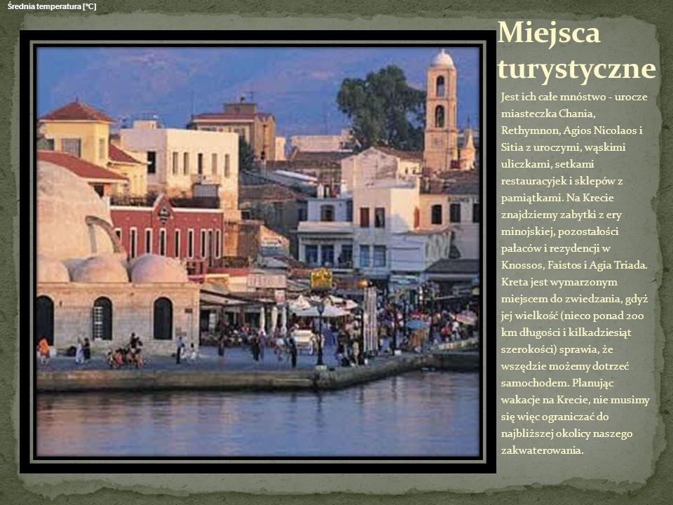 Jest ich całe mnóstwo - urocze miasteczka Chania, Rethymnon, Agios Nicolaos i Sitia z uroczymi, wąskimi uliczkami, setkami restauracyjek i sklepów z p