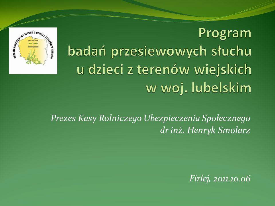 Prezes Kasy Rolniczego Ubezpieczenia Społecznego dr inż. Henryk Smolarz Firlej, 2011.10.06