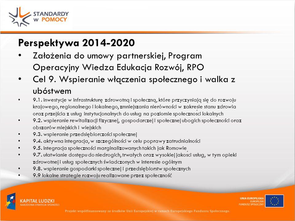 Perspektywa 2014-2020 Założenia do umowy partnerskiej, Program Operacyjny Wiedza Edukacja Rozwój, RPO Cel 9.