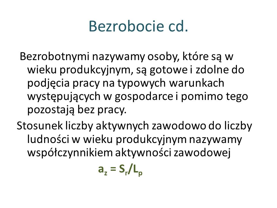 Bezrobocie cd.
