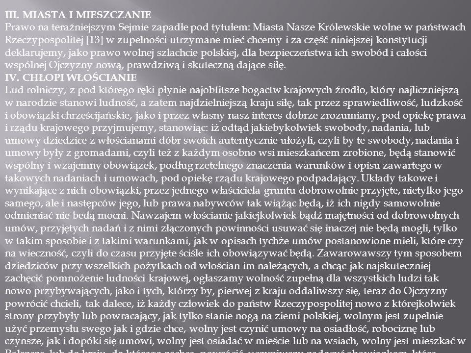 III. MIASTA I MIESZCZANIE Prawo na teraźniejszym Sejmie zapadłe pod tytułem: Miasta Nasze Królewskie wolne w państwach Rzeczypospolitej [13] w zupełno