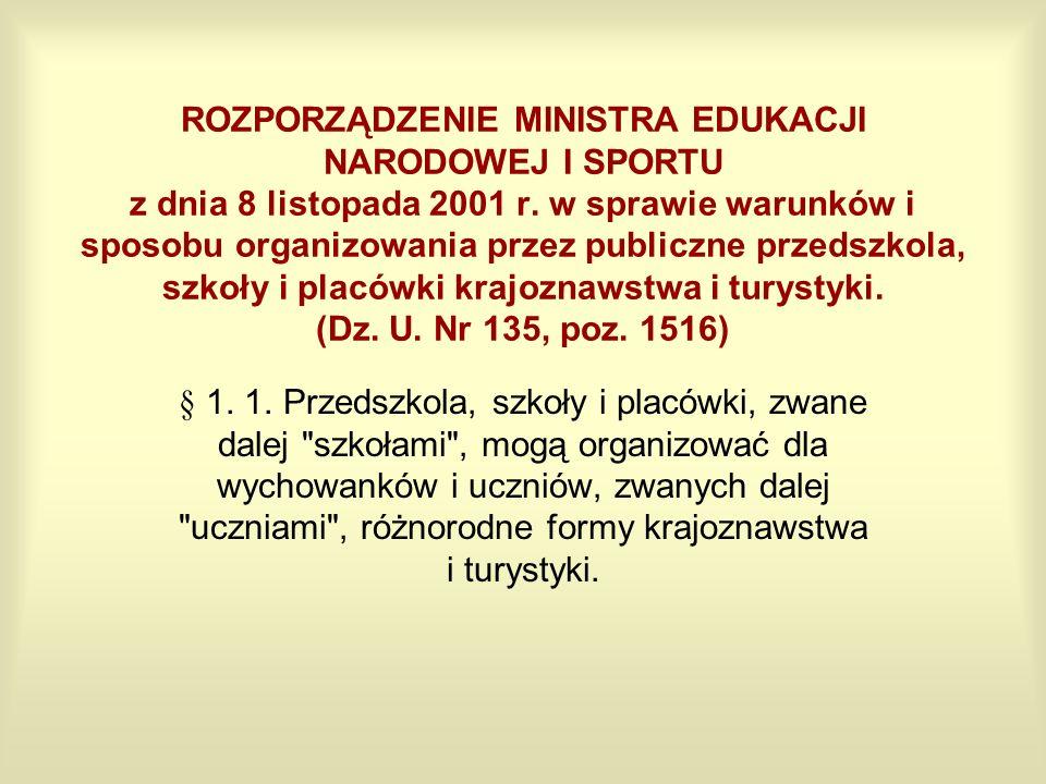 ROZPORZĄDZENIE MINISTRA EDUKACJI NARODOWEJ I SPORTU z dnia 8 listopada 2001 r. w sprawie warunków i sposobu organizowania przez publiczne przedszkola,