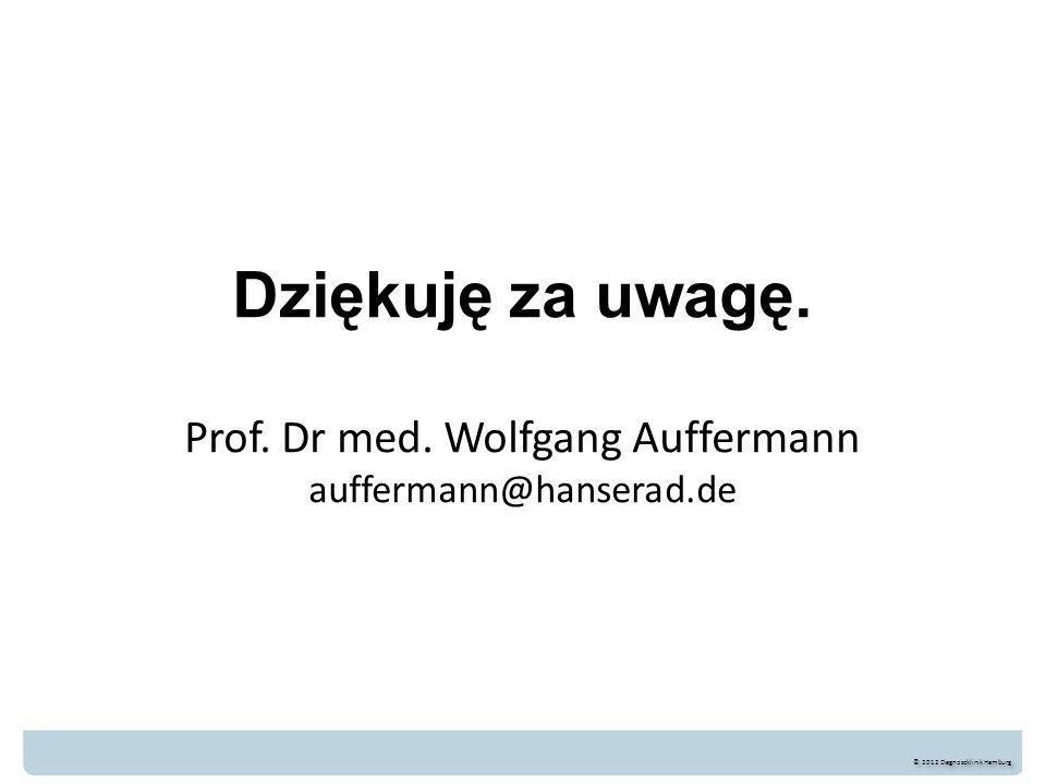 Dziękuję za uwagę. Prof. Dr med. Wolfgang Auffermann auffermann@hanserad.de