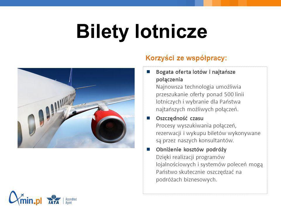Korzyści ze współpracy: Bogata oferta lotów i najtańsze połączenia Najnowsza technologia umożliwia przeszukanie oferty ponad 500 linii lotniczych i wy