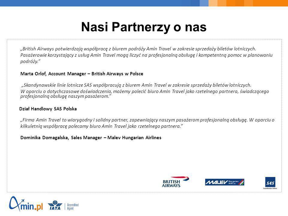 Nasi Partnerzy o nas British Airways potwierdzają współpracę z biurem podróży Amin Travel w zakresie sprzedaży biletów lotniczych. Pasażerowie korzyst