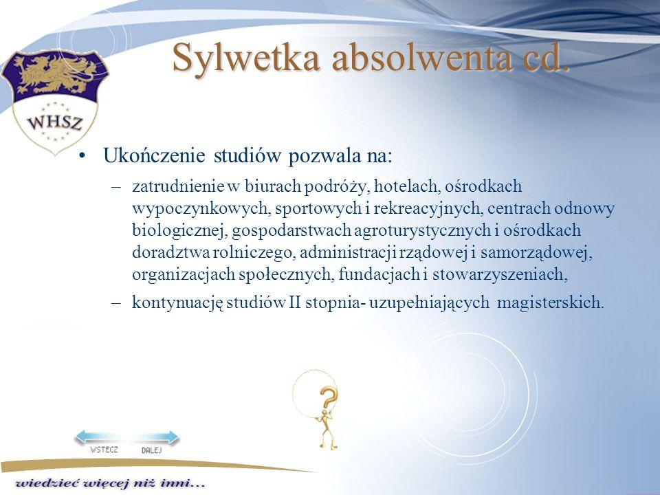 Sylwetka absolwenta cd.