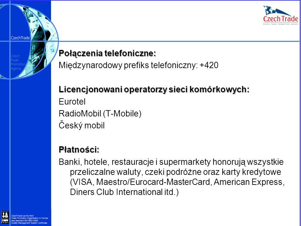 Połączenia telefoniczne: Międzynarodowy prefiks telefoniczny: +420 Licencjonowani operatorzy sieci komórkowych: Eurotel RadioMobil (T-Mobile) Český mo