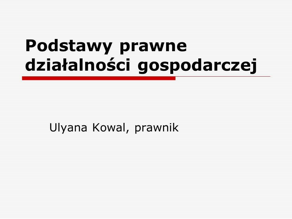 Podstawy prawne działalności gospodarczej Ulyana Kowal, prawnik