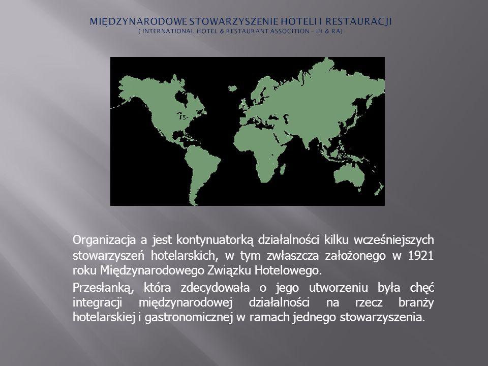 Organizacja a jest kontynuatorką działalności kilku wcześniejszych stowarzyszeń hotelarskich, w tym zwłaszcza założonego w 1921 roku Międzynarodowego