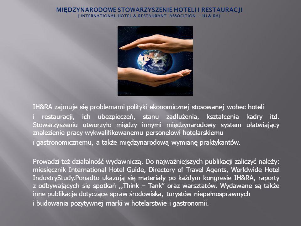 IH&RA zajmuje się problemami polityki ekonomicznej stosowanej wobec hoteli i restauracji, ich ubezpieczeń, stanu zadłużenia, kształcenia kadry itd. St