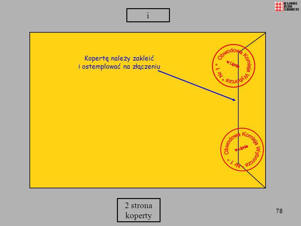 78 2 strona koperty Kopertę należy zakleić i ostemplować na złączeniu i