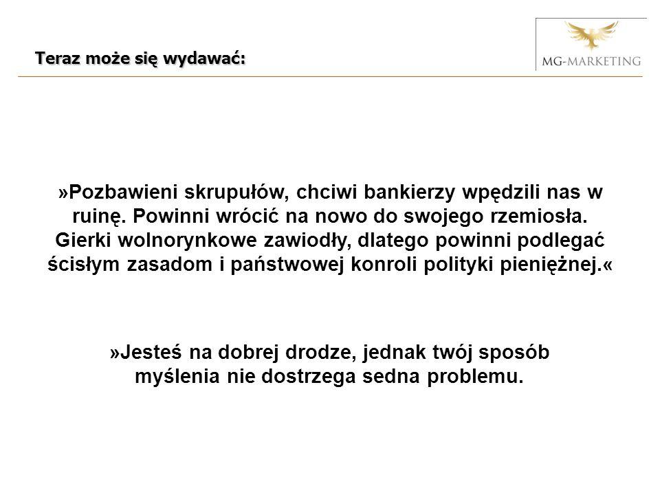 »Pozbawieni skrupułów, chciwi bankierzy wpędzili nas w ruinę.