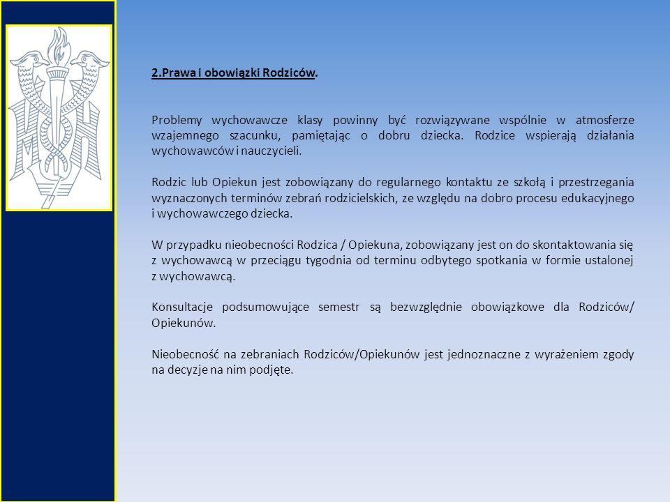 3.Prawa i obowiązki wychowawcy klasy wobec Rodziców/Opiekunów uczniów.
