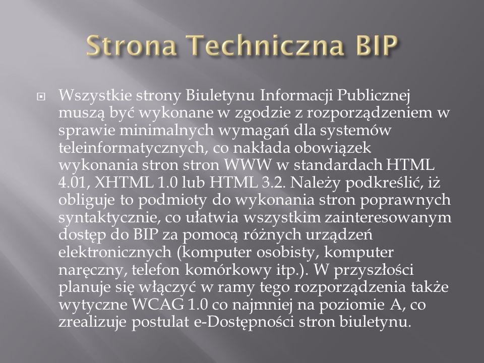 Wszystkie strony Biuletynu Informacji Publicznej muszą być wykonane w zgodzie z rozporządzeniem w sprawie minimalnych wymagań dla systemów teleinforma