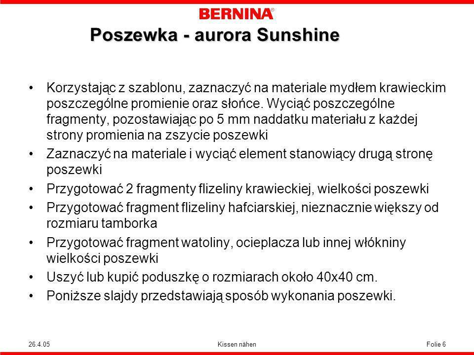 26.4.05Kissen nähenFolie 17 Poszewka - aurora Sunshine Druga strona