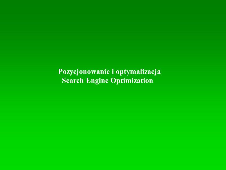 Pozycjonowanie i optymalizacja Search Engine Optimization