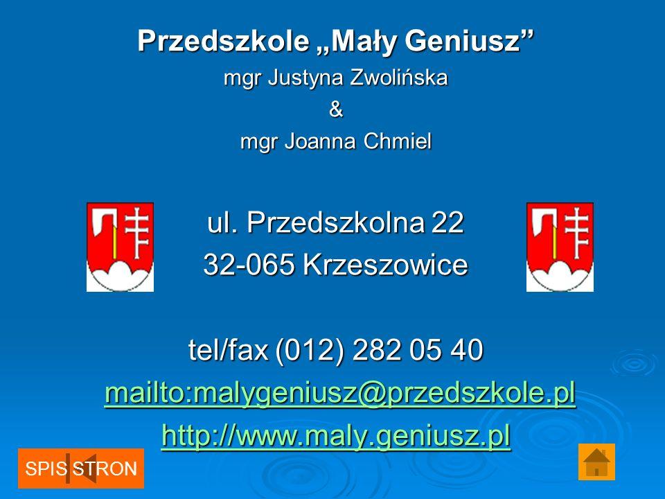 Przedszkole Mały Geniusz mgr Justyna Zwolińska & mgr Joanna Chmiel ul.