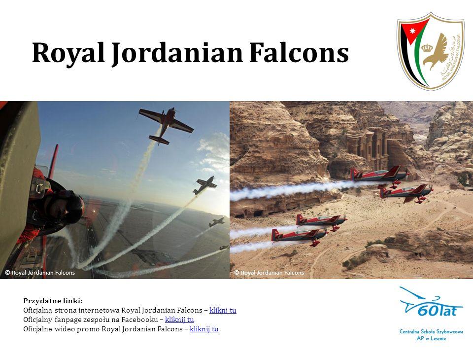 Royal Jordanian Falcons Przydatne linki: Oficjalna strona internetowa Royal Jordanian Falcons – kliknj tukliknj tu Oficjalny fanpage zespołu na Facebo