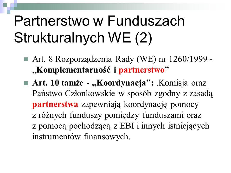 Partnerstwo w Funduszach Strukturalnych WE (2) Art.
