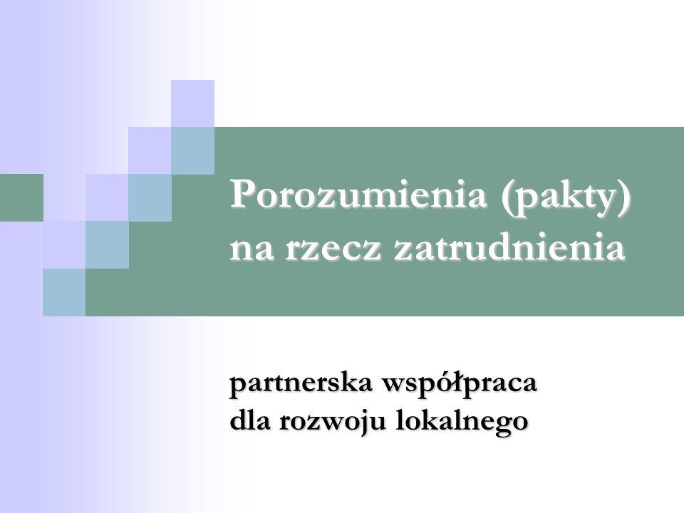 Porozumienia (pakty) na rzecz zatrudnienia partnerska współpraca dla rozwoju lokalnego