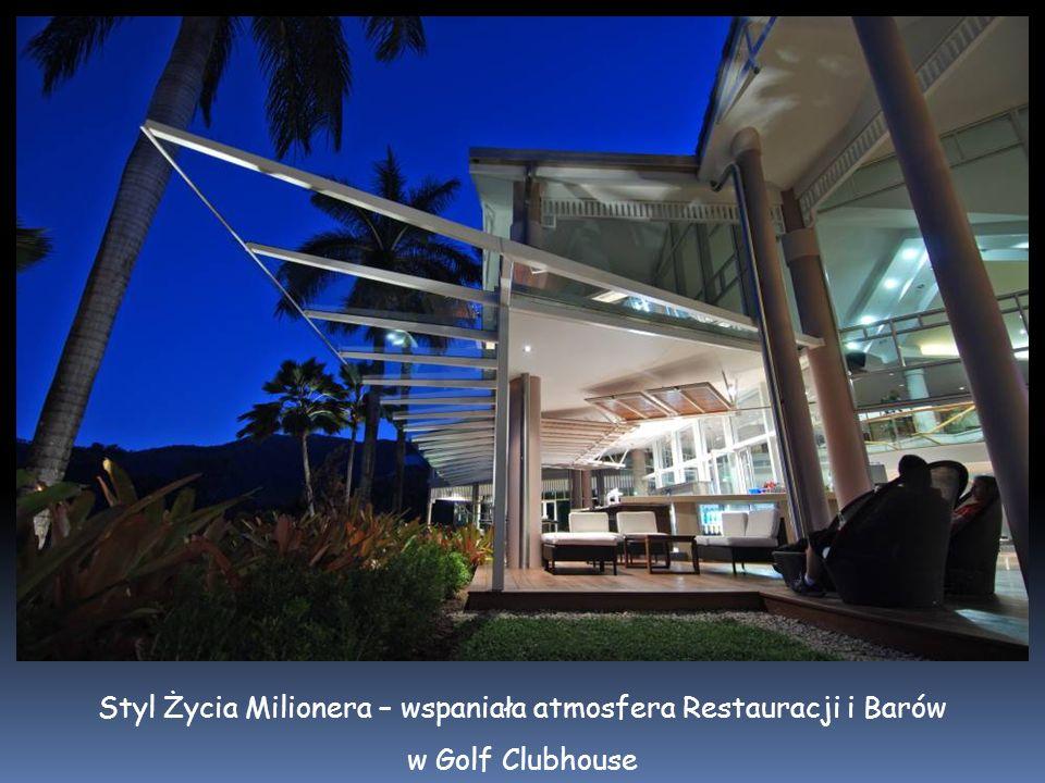 Styl Życia Milionera – wspaniała atmosfera Restauracji i Barów w Golf Clubhouse