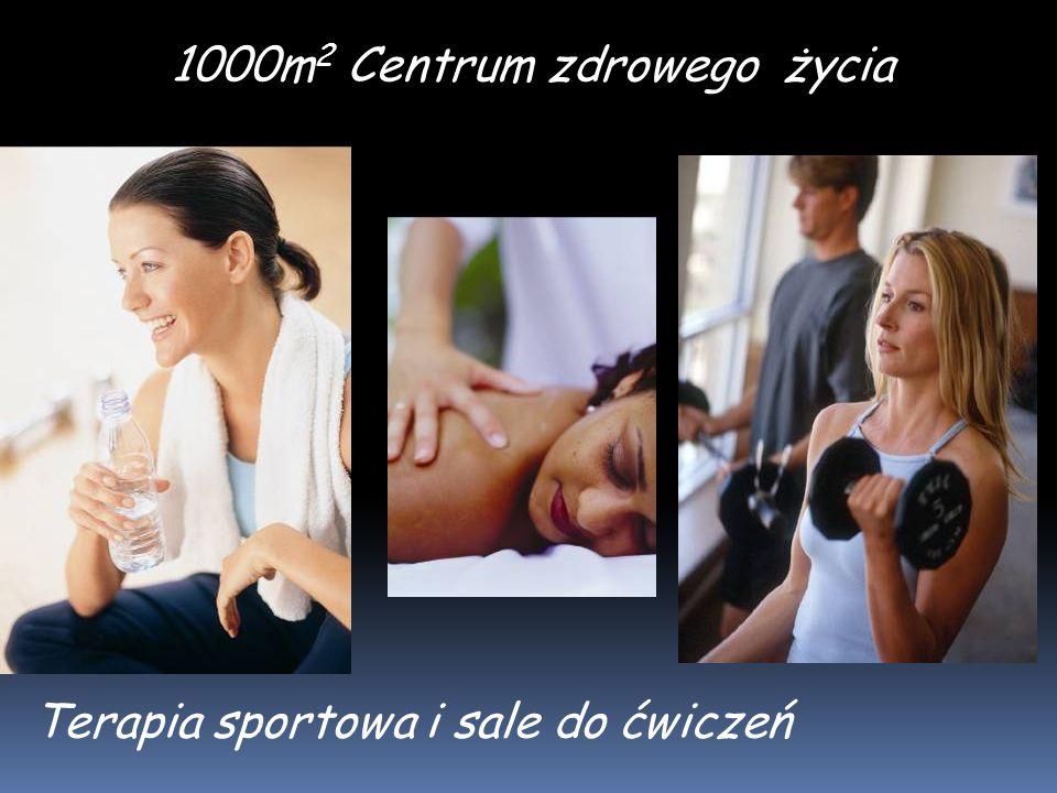 1000m 2 Centrum zdrowego życia Terapia sportowa i sale do ćwiczeń